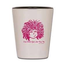Curly haired girls Are More Fun Shot Glass
