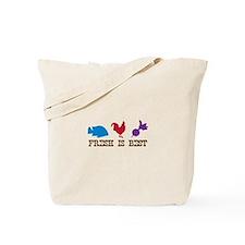 Fresh Is Best Tote Bag