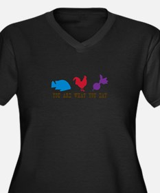 You Are What You Eat Plus Size T-Shirt