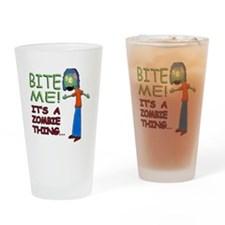 Bite Me Its A Zombie Thing Girl D 1 Drinking Glass