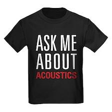 Acoustics - Ask Me About - T