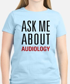 Audiology - Ask Me About - T-Shirt