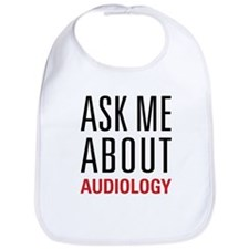 Audiology - Ask Me About - Bib
