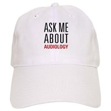 Audiology - Ask Me About - Baseball Cap