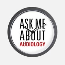 Audiology - Ask Me About - Wall Clock