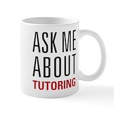 Tutoring - Ask Me - Mug