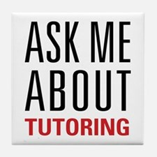 Tutoring - Ask Me - Tile Coaster