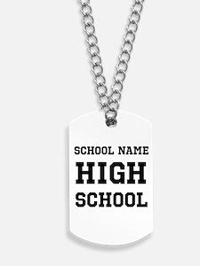 High School Dog Tags
