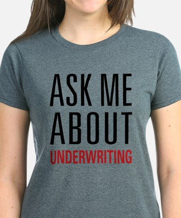 Underwriting Women's Dark T-Shirt