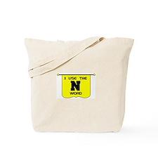 N WORD Tote Bag