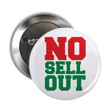 """NO SELL OUT 2.25"""" Button"""