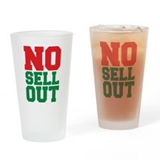 NO SELL OUT Drinking Glass