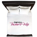 Proud to be a Truckers Wife King Duvet