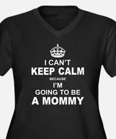 ....I am Going to be A Mommy Plus Size T-Shirt