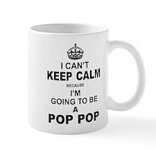 ....I am Going to be A Pop Pop Mugs