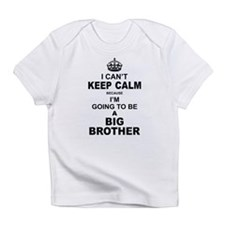 ....I am Going to be A Big Brother Infant T-Shirt