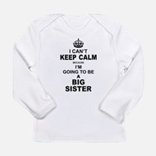 .....Going To Be A Big Sister Long Sleeve T-Shirt