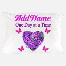 ONE DAY AT A TIME Pillow Case