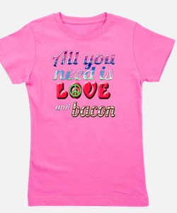 All You Need is Love and Bacon Girl's Tee