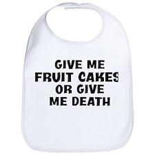 Give me Fruit Cakes Bib