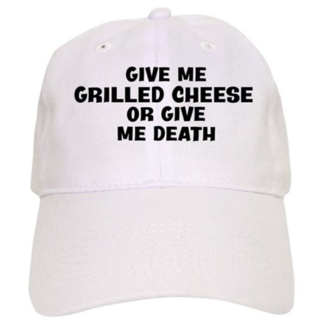 Give me Grilled Cheese Cap