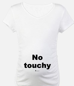 No touchy -  Shirt