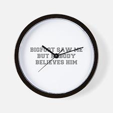 BIGFOOT-SAW-ME-FRESH-GRAY Wall Clock