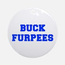 BUCK-FURPEES-FRESH-BLUE Ornament (Round)