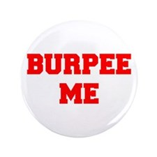 """BURPEE-ME-FRESH-RED 3.5"""" Button (100 pack)"""