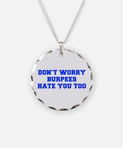 BURPEES-HATE-YOU-TOO-FRESH-BLUE Necklace