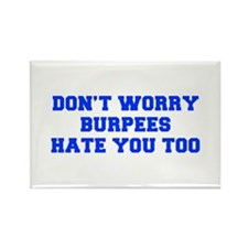 BURPEES-HATE-YOU-TOO-FRESH-BLUE Magnets