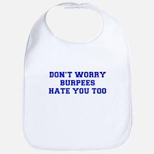 BURPEES-HATE-YOU-TOO-FRESH-BLUE Bib