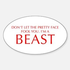 DONT-LET-THE-PRETTY-FACE-OPT-RED Decal