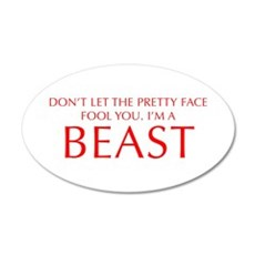 DONT-LET-THE-PRETTY-FACE-OPT-RED Wall Decal
