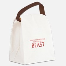 DONT-LET-THE-PRETTY-FACE-OPT-RED Canvas Lunch Bag