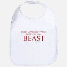 DONT-LET-THE-PRETTY-FACE-OPT-RED Bib