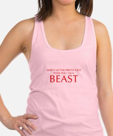 DONT-LET-THE-PRETTY-FACE-OPT-RED Racerback Tank To