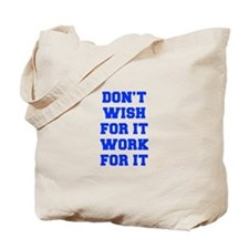 DONT-WISH-FOR-IT-FRESH-BLUE Tote Bag