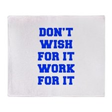 DONT-WISH-FOR-IT-FRESH-BLUE Throw Blanket