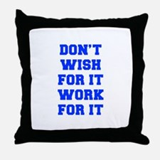 DONT-WISH-FOR-IT-FRESH-BLUE Throw Pillow