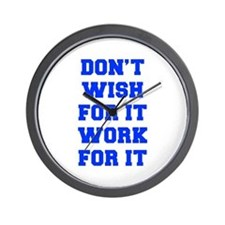 DONT-WISH-FOR-IT-FRESH-BLUE Wall Clock