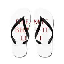 DREAM-IT-BELIEVE-IT-LIVE-IT-OPT-RED Flip Flops