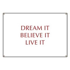 DREAM-IT-BELIEVE-IT-LIVE-IT-OPT-RED Banner