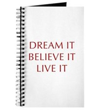 DREAM-IT-BELIEVE-IT-LIVE-IT-OPT-RED Journal