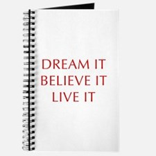 DREAM-IT-BELIEVE-IT-LIVE-IT-OPT-RED Journal