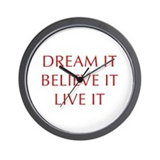 DREAM-IT-BELIEVE-IT-LIVE-IT-OPT-RED Wall Clock