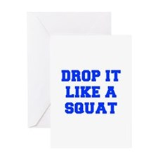 DROP-IT-LIKE-A-SQUAT-FRESH-BLUE Greeting Cards