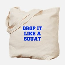 DROP-IT-LIKE-A-SQUAT-FRESH-BLUE Tote Bag