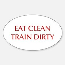 EAT-CLEAN-TRAIN-DIRTY-OPT-RED Decal