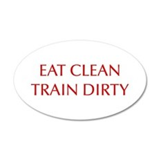 EAT-CLEAN-TRAIN-DIRTY-OPT-RED Wall Decal